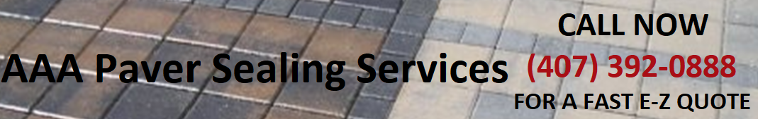 Brick Paver Sealing - Cleaning - Restoration Orlando CFL